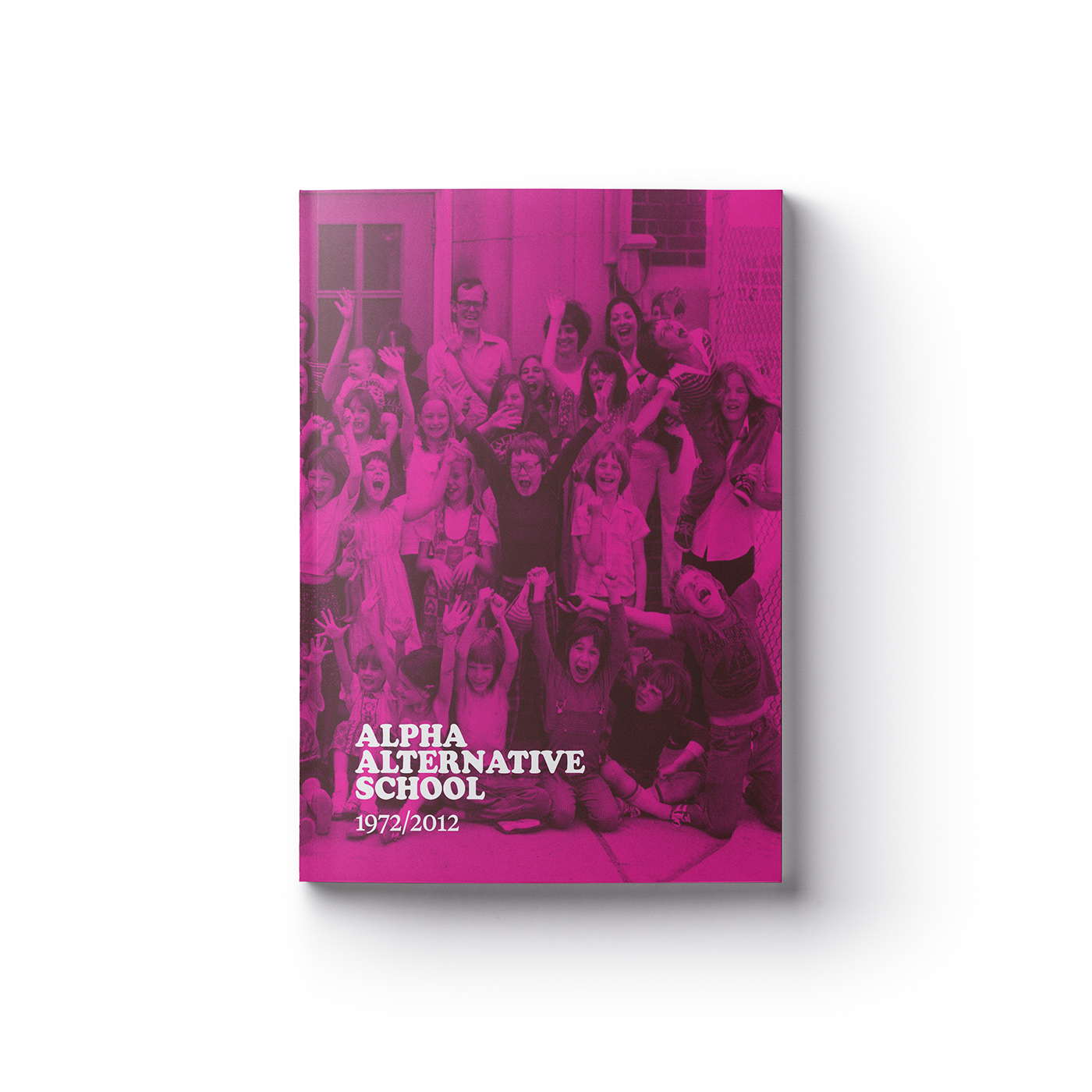 Cover of the book Alpha Alternative School 1972/2012