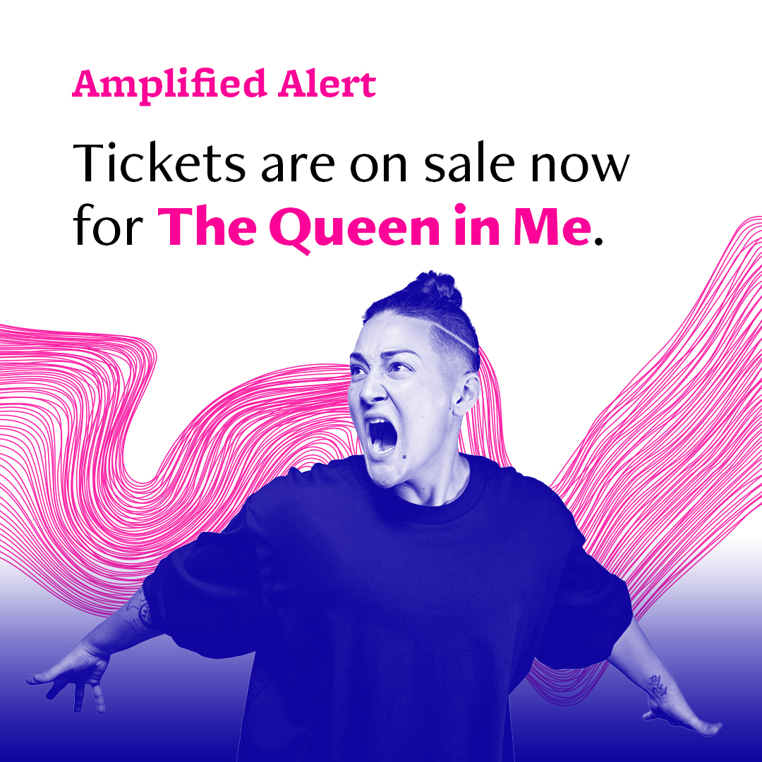"""An image of a singer in front of a background of wavy lines—text says """"Amplified Alert: Tickets are on sale now for The Queen in Me."""""""